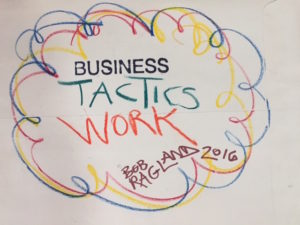 """Business Tactics Work"" - Bob Ragland"
